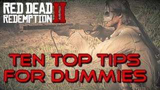 10 ESSENTIAL RED DEAD REDEMPTION 2 TIPS FOR DUMMIES AND NOOBS