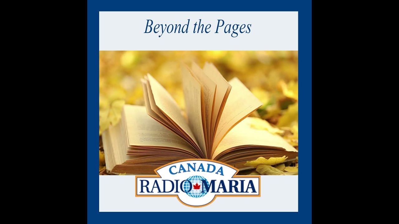 """RADIO MARIA CANADA: """"BEYOND THE PAGES - THE SERVANT OF GOD, A BIOGRAPHY OF PADRE DOMENICO DA CESE""""."""