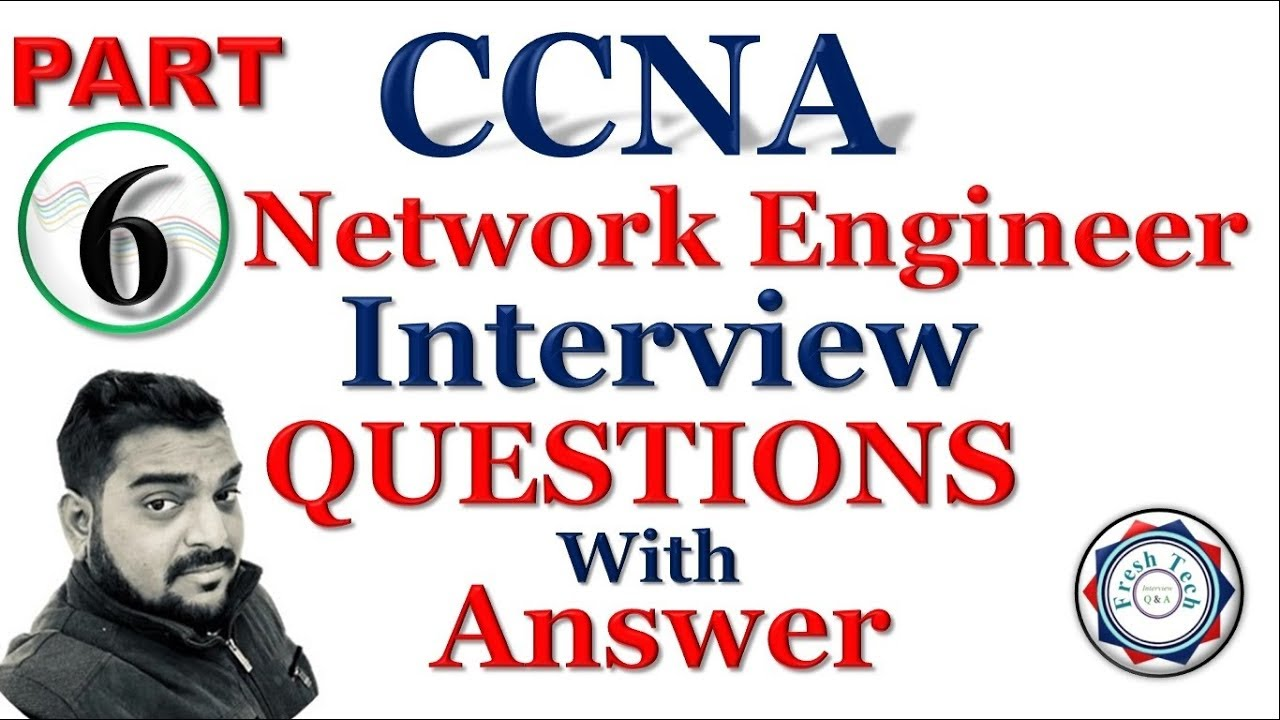 Repeat CCNA INTERVIEW QUESTIONS WITH ANSWER | PART 6 by Fresh Tech