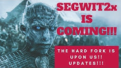 SEGWIT2X still COMING?!! The Hard Fork NOT cancelled??!!