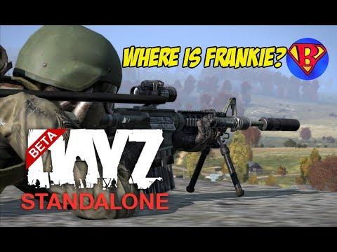 DAYZ STANDALONE BETA - Where is Frankieonpc?