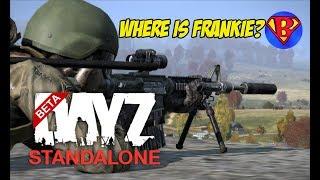 DAYZ STANDALONE BETA - Where is Frankieonpc?