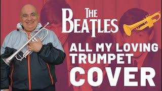 All My Loving - The Beatles (Trumpet Cover) - Marcelo Justiniano