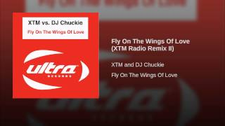 Fly On The Wings Of Love (XTM Radio Remix II)