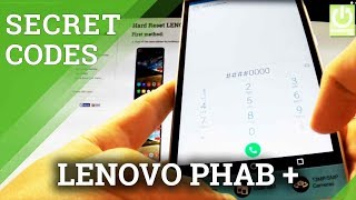 LENOVO Phab Plus SECRET CODES / HIDDEN MENU / TRICKS