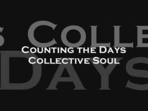Counting the Days by Collective Soul