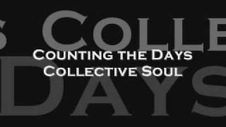 Watch Collective Soul Counting The Days video