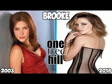 One Tree Hill Then And Now 2018