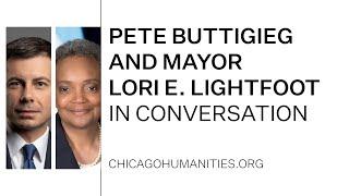 Pete Buttigieg and Mayor Lori E. Lightfoot in Conversation [CC]
