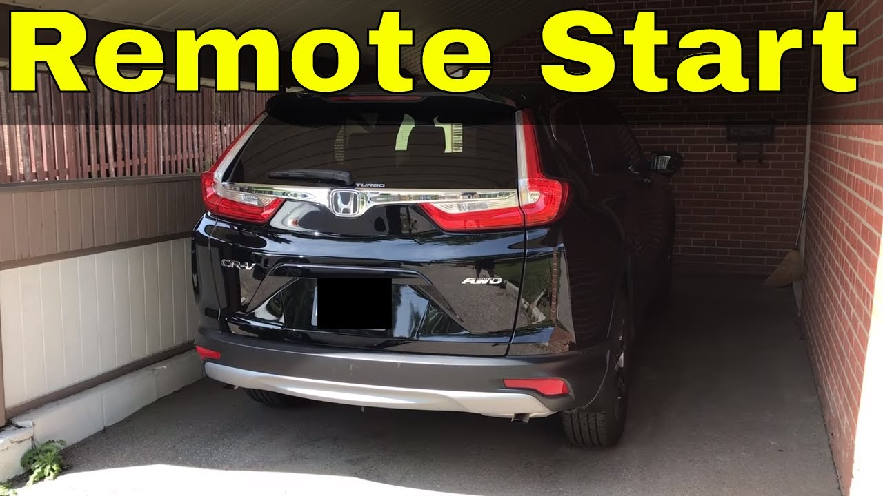 Perfect How To Use Remote Start On A 2017 Honda CR V