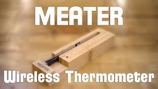 MEATER The Best Wireless Meat Thermometer - Digital Meat Thermometer Replacement Full Review