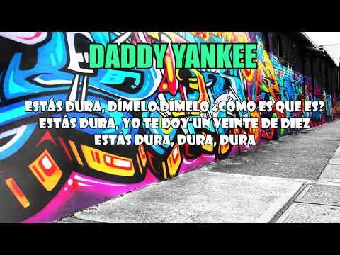 DURA - DADDY YANKEE + LETRA + DESCARGA MP3