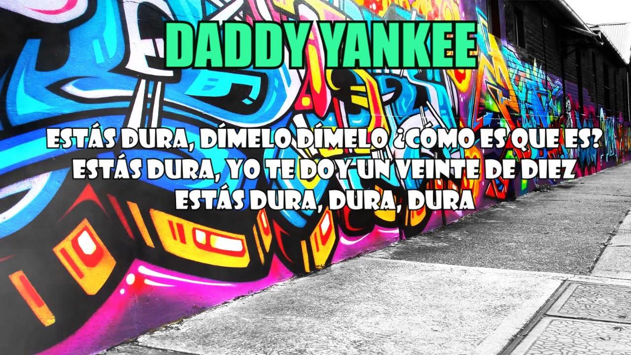 Dura Daddy Yankee Letra Descarga Mp3 Youtube