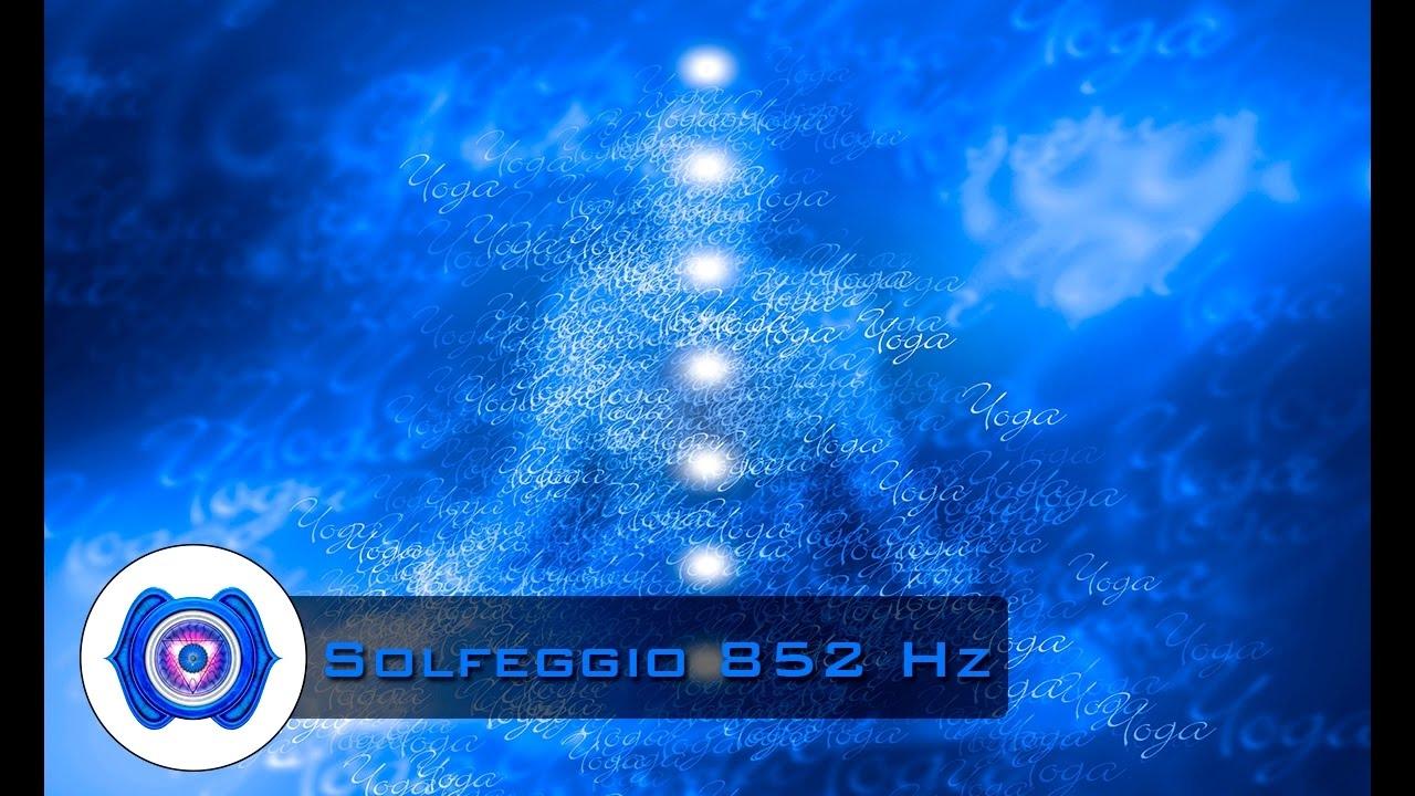 852 Hz Solfeggio Opens The Third Eye Chakra Self Realisation