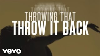 The Dream - Throw It Back