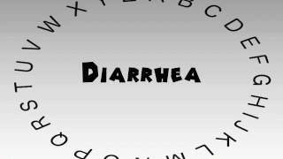 How to Say or Pronounce Diarrhea
