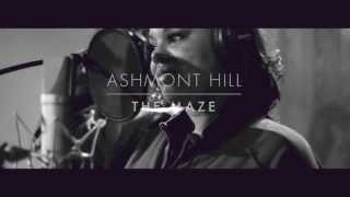 "Ashmont Hill - ""The Maze"" Video (@AshmontHill)"