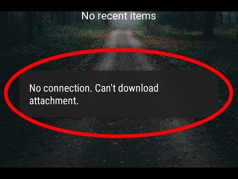 Fix No Connection Can't Download Attachment Error In Android||Tablet