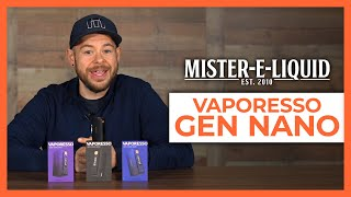 Vaporesso Gen Nano N๐w Available at Mister-E-Liquid