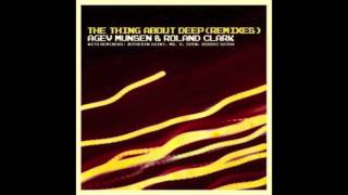agev munsen roland clark that thing about deep munsen s main mix