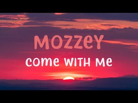 Mozzey - Come With Me ft. Virie & Zaza
