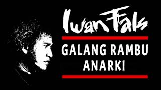 Iwan Fals - Galang Rambu Anarki (1982)
