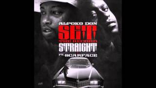 Alpoko Don-Set The Record Straight (Feat. Scarface)