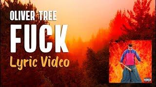 Oliver Tree - FUCK (Lyrics)