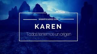 KAREN - Significado del Nombre Karen ♥