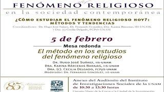 """Mesa redonda """"El método en los estudios del fenómeno religioso"""""""