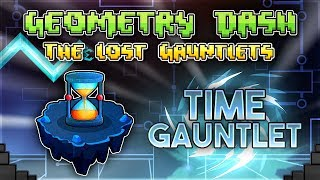 """""""Time Gauntlet"""" Complete [All Coins] - Geometry Dash 2.11 Gauntlets 