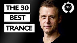 The 30 Best Trance Music Songs Ever (by Armin van Buuren)