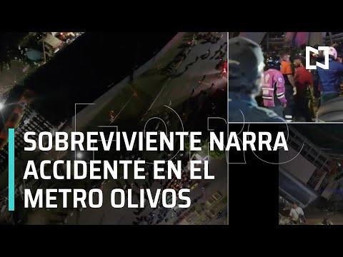 Sobreviviente Narra Accidente Del Metro Olivos De La Línea 12 Del Metro CDMX - Las Noticias