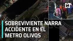Noticieros-Televisa-Sobreviviente-narra-accidente-del-metro-Olivos-de-la-l-nea-12-del-Metro-CDMX-Las-Noticias