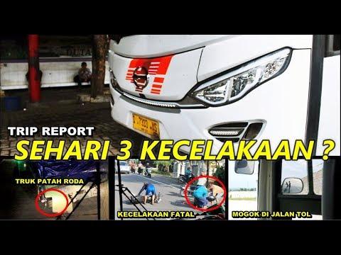 APES TENAN.. SEHARI 3X KECELAKAAN !!! TRIP REPORT Po. EKA (Surabaya - Semarang)