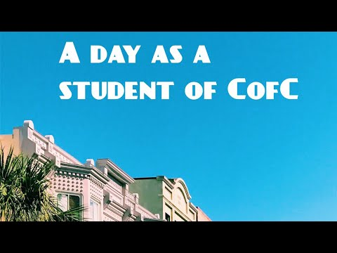 A day as a student of CofC
