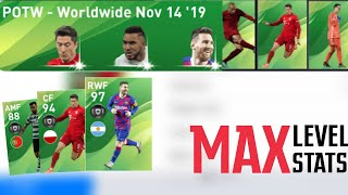 Max Stats Of POTW:NOV 14'19 | PES 2020 Mobile & Console