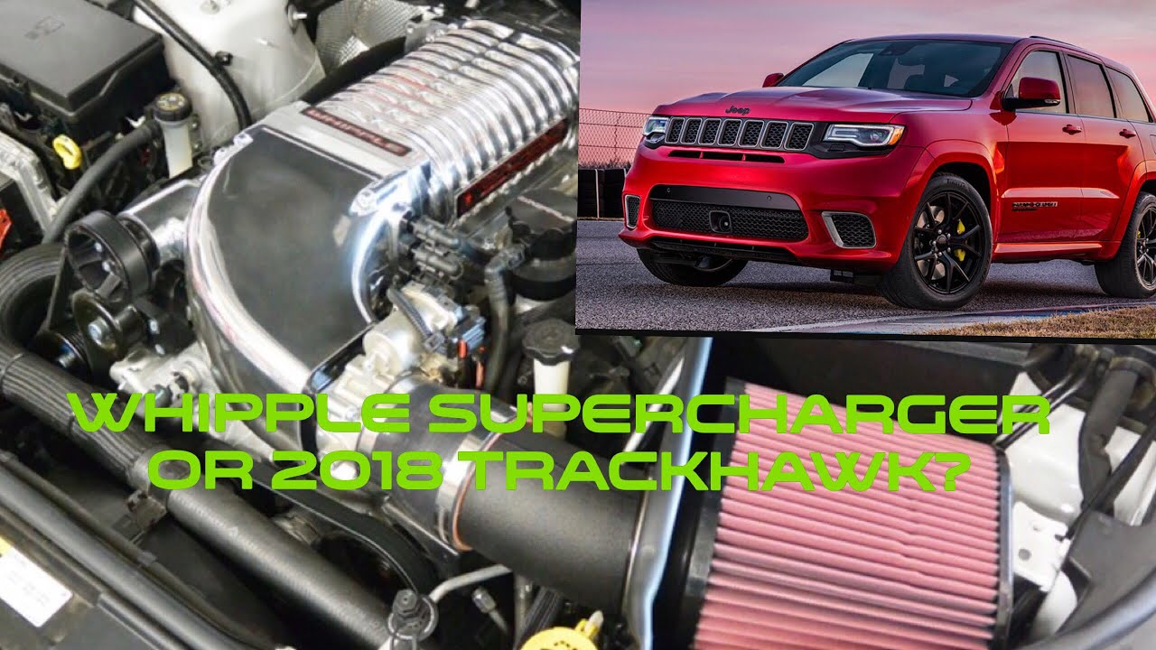 Whipple Supercharger Or 2018 Jeep Grand Cherokee Trackhawk