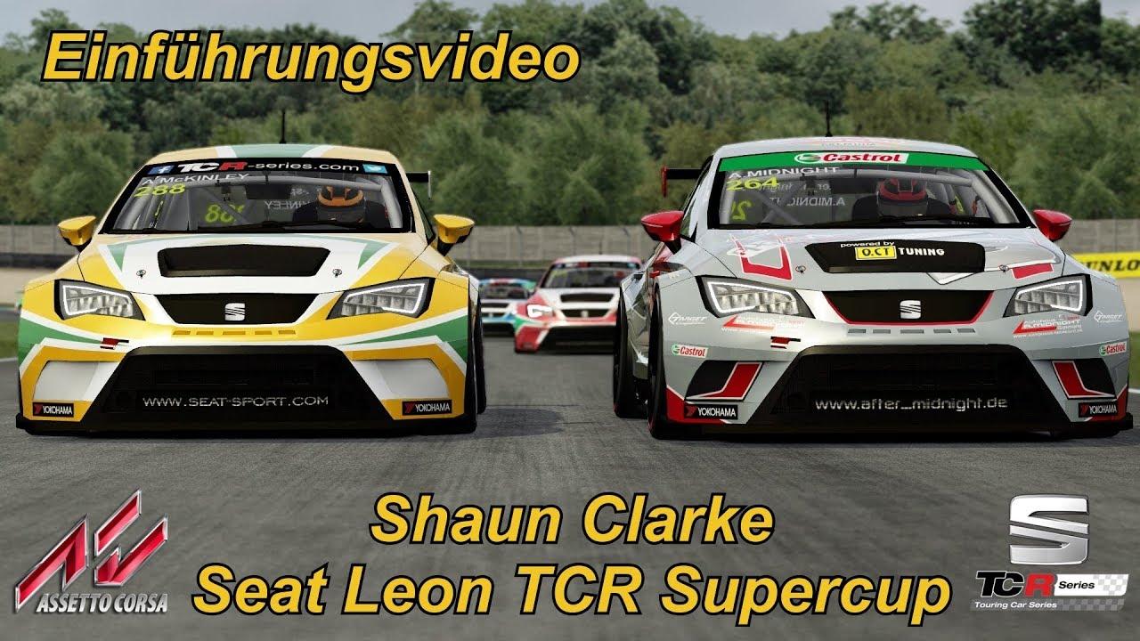 einf hrungsvideo seat leon tcr supercup assetto corsa 1 16 3 rh youtube com El Super Leon Coconut Super Lion