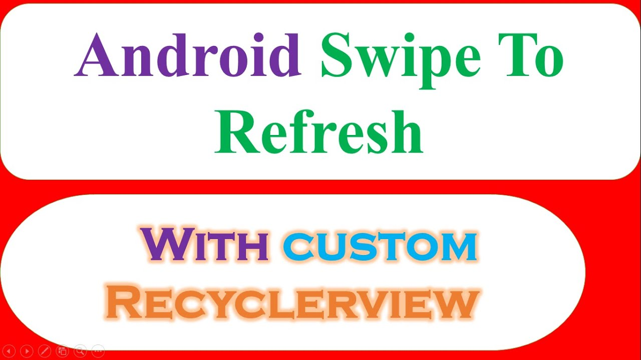 Android Swipe/Pull To Refresh 02 - Material Custom RecyclerView