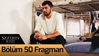 Sefirin Kızı 50. Bölüm Fragman
