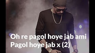 pagol-hoye-jabo-deep-jandu-lyrics-bohemia-gs-collections
