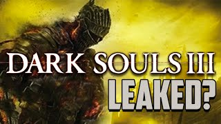 Dark Souls 3 LEAKED? - Dude Soup Podcast #19