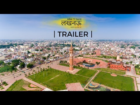 Lucknow Meri Nazar Se | Official Trailer | Road to Taste #LucknowMeriNazarSe