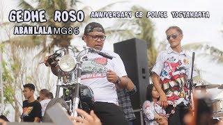 ABAH LALA MG 86 VERSI GEDRUK - GEDE ROSO  ANNIVERSARY CB POLICE YOGYAKARTA