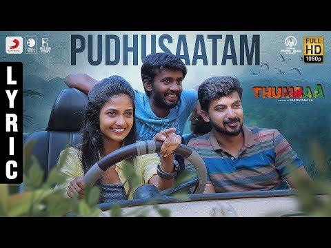 Thumbaa - Pudhusaatam Lyric (Tamil)   Anirudh Ravichander   Harish Ram LH