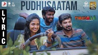 Thumbaa - Pudhusaatam Lyric (Tamil) | Anirudh Ravichander | Harish Ram LH