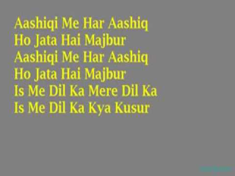 My singing song,Aashiqui mein har aashiq