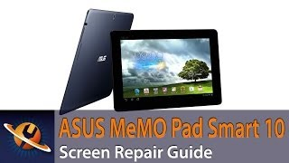 asus memo pad smart 10 touch screen digitizer replacement guide