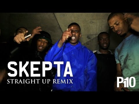 P110 - Skepta - Straight Up Remix
